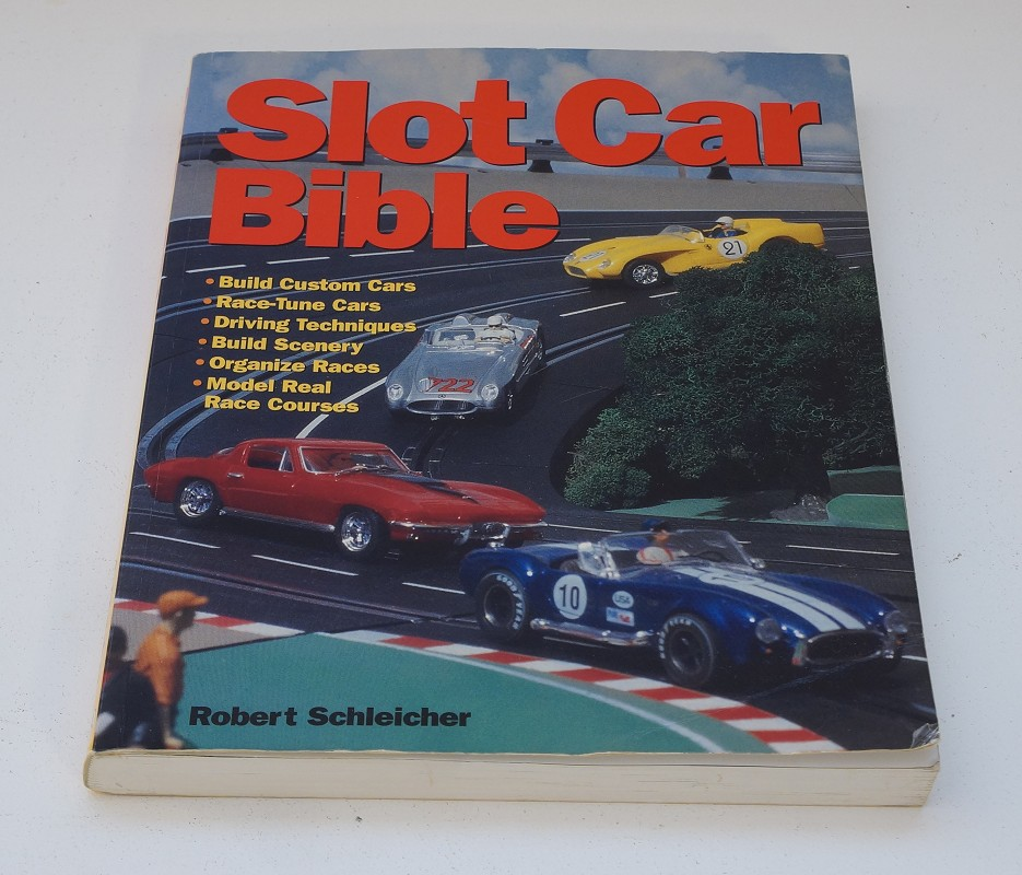 Slot Car Bible - Robert Schleicher